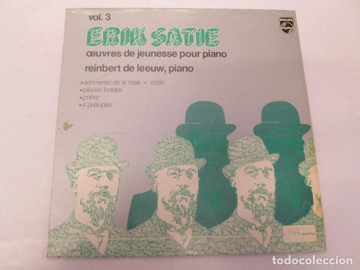 Discos de vinilo: ERIK SATIE VOL 3. OEUVRES DE JEUNESSE POUR PIANO REINBERT DE LEEUW, PIANO. LP VINILO. PHILIPS 1981 - Foto 2 - 98588847