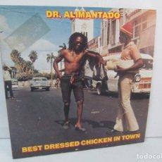 Discos de vinilo: DR. ALIMANTADO. BEST DRESSED CHICKEN IN TOWN. LP VINILO EDIGSA 1980. VER FOTOGRAFIAS ADJUNTAS. Lote 98592775