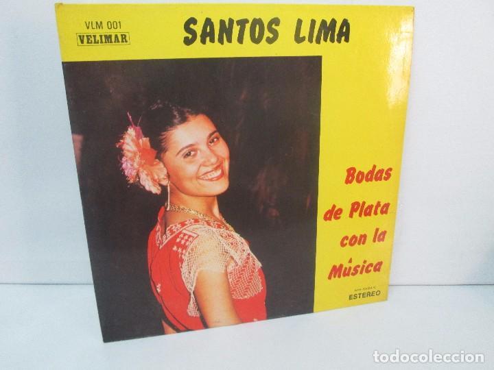 SANTOS LIMA. BODAS DE PLATA CON LA MUSICA. LP VINILO, VELIMAR. VER FOTOGRAFIAS ADJUNTAS (Música - Discos - Singles Vinilo - Country y Folk)