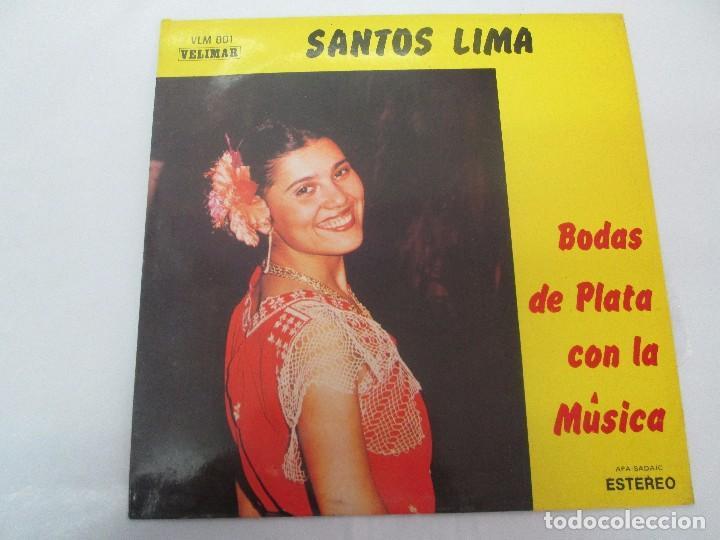 Discos de vinilo: SANTOS LIMA. BODAS DE PLATA CON LA MUSICA. LP VINILO, VELIMAR. VER FOTOGRAFIAS ADJUNTAS - Foto 2 - 98594467