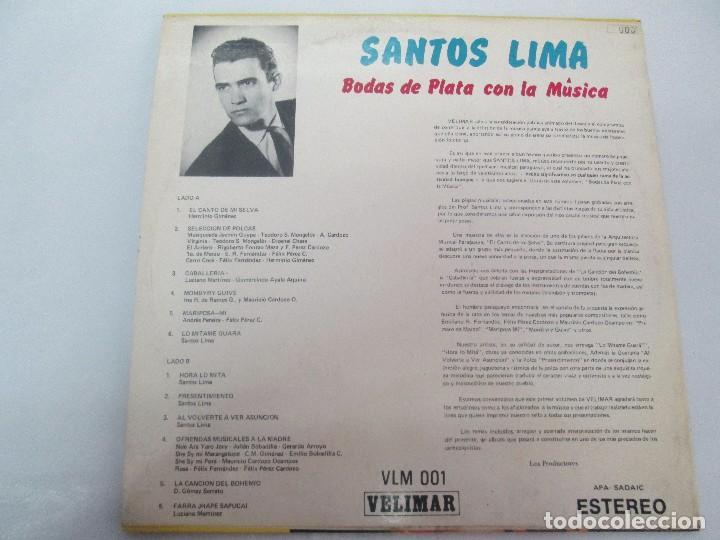 Discos de vinilo: SANTOS LIMA. BODAS DE PLATA CON LA MUSICA. LP VINILO, VELIMAR. VER FOTOGRAFIAS ADJUNTAS - Foto 8 - 98594467