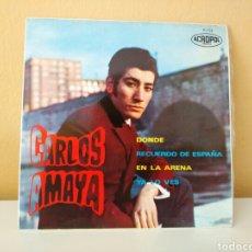 Discos de vinilo: CARLOS AMAYA : EN LA ARENA - YA LO VES - DONDE - RECUERDO DE ESPAÑA. Lote 98586583