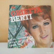 Discos de vinilo: ORIETTA BERTI : SE M'INNAMORO DI UN RAGAZZO COME TE - DOVE QUANDO. Lote 98587075