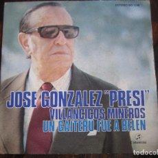 Discos de vinilo: JOSE GONZALEZ PRESI. SINGLE CON 2 CANCIONES. DECICADO POR EL Y SU GUITARRISTA. . Lote 98613327