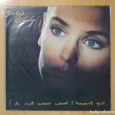Discos de vinilo: SINEAD O´CONNOR - I DO NOT WANT WHAT I HAVEN´T GOT - LP. Lote 98614248