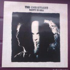 Discos de vinilo: THE CHRISTIANS - HAPPY IN HELL. Lote 98616559