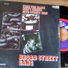 Discos de vinilo: SINGLE (VINILO) DE BROAD STREET GANG AÑOS 70. Lote 98620739