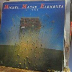 Discos de vinilo: MICHEL MAGNE ELEMENTS - LA TERRE - 1978 - LP. Lote 98622767