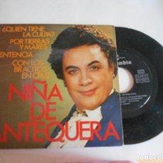 Discos de vinilo: NIÑA DE ANTEQUERA-EP QUIEN TIENE LA CULPA +3. Lote 98625915