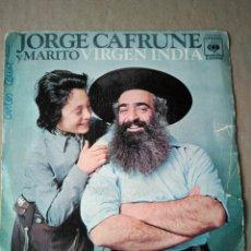 Discos de vinilo: JORGE CAFRUNE Y MARITO VIRGEN INDIA. Lote 98636040