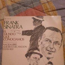 Discos de vinilo: FRANK SINATRA. EL MUNDO QUE CONOCIAMOS.. Lote 98637732