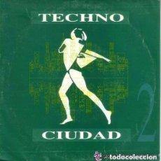 Discos de vinilo: TECHNO CIUDAD 2, SINGLE EDITADO POR DRO, SPAIN 1993, TRANCE, INDUSTRIAL. Lote 98640407
