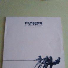 Discos de vinilo: VINILO ORIGINAL PLATERO Y TU.VAMOS TIRANDO. MUY RARO. DRO.4509926641. 1993 CON INSERTO. Lote 98651095