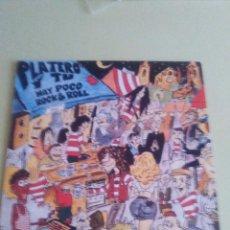 Discos de vinilo: VINILO ORIGINAL. PLATERO Y TU. HAY POCO ROCK & ROLL. DRO.1994. MUY RARO.. FITO Y LOS FITI.. Lote 98651579