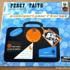 Discos de vinilo: PERCY FAITH PASSEPORT POUR L´EUROPE - ED. FRANCIA - LP. Lote 98659527