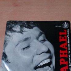 Discos de vinilo: RAPHAEL - YO SOY AQUEL - ES VERDAD - LA NOCHE - HASTA VENECIA - BUEN ESTADO - VER FOTOS. Lote 98669515