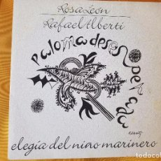 Discos de vinilo: ROSA LEÓN RAFAEL ALBERTI.PALOMA DESESPERADA. Lote 98673907