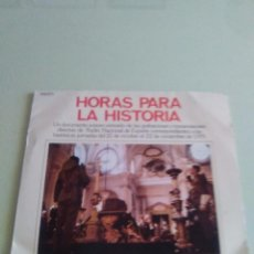 Discos de vinilo: VINILO ORIGINAL. HORAS PARA LA HISTORIA. DOCUMENTO SONORO. PHILIPS 1975. PORTADA DOBLE. Lote 98677779