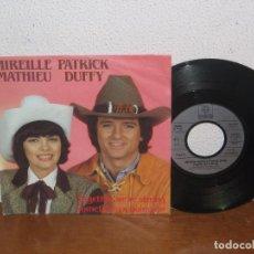 Discos de vinilo: MIREILLE MATHIEU & PATRICK DUFFY 7´´ RARE VINTAGE SUNG IN ENGLISH GERMANY 1983. Lote 98681635