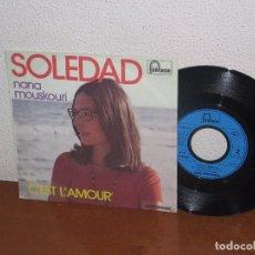 Discos de vinilo: NANA MOUSKOURI 7´´ MEGA RARE VINTAGE FRANCE 1974. Lote 98683431