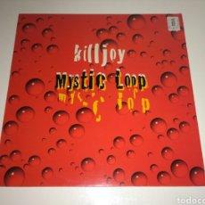 Discos de vinilo: KILLJOY-MYSTIC LOOP . Lote 98686636