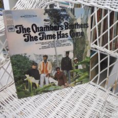 Discos de vinilo: THE CHAMBERS BROTHERS– THE TIME HAS COME.LP ORIGINAL USA 1967.SOUL/PSICODELIA. Lote 98688363
