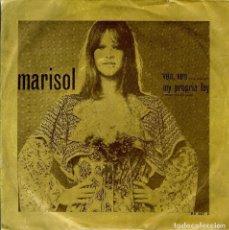 Discos de vinilo: MARISOL VEN, VEN - , MI PROPIA LEY DISCO DE 2 CANCIONES HECHO EN PORTUGAL. Lote 98693375