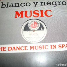 Discos de vinilo: BLANCO Y NEGRO MUSIC,THE DANCE MUSIC IN SPAIN MAXI SINGLE.................A. Lote 98696687