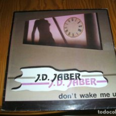 Discos de vinilo: J.D.JABER DON´T WAKE ME UP MAXI SINGLE...........A. Lote 98697931