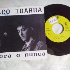 Discos de vinilo: MUSICA SINGLE: PACO TABARRA - AHORA O NUNCA (ABLN). Lote 98703535