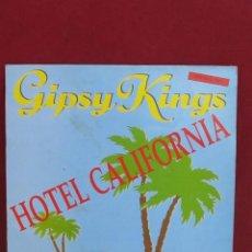 Discos de vinilo: GIPSY KINGS - HOTEL CALIFORNIA (MAXI SINGLE 1991). Lote 98705047