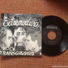 Discos de vinilo: SINGLE VINILO EXTREMODURO ROCK TRANSGRESIVO ROSENDO MAREA LOS SUAVES. Lote 98709950
