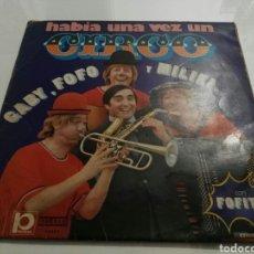 Discos de vinilo: GABY, FOFO Y MILIKI- LP HABIA UNA VEZ UN CIRCO- MOVIEPLAY 1973 1. Lote 98710510
