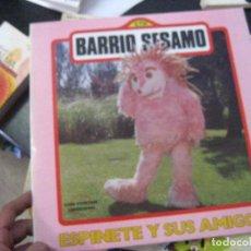 Discos de vinilo: BARRIO SESAMO ESPINETE Y SUS AMIGOS LP BS1. Lote 98358811