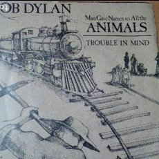 Discos de vinilo: BOB DYLAN ANIMALS SINGLE 1979. Lote 98718511