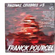 Discos de vinilo: LP. VINILO - PÁGINAS CÉLEBRES 3 CON FRANCK POURCEL Y SU GRAN ORQUESTA - EMI 1962. Lote 98721403
