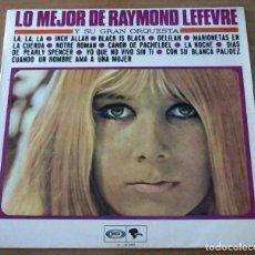 Discos de vinilo: RAYMOND LEFEVRE LO MEJOR DE - LP. Lote 98730871
