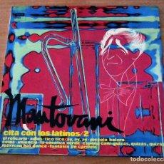 Discos de vinilo: MANTOVANI CITA CON LOS LATINOS/2 - LP. Lote 98731023