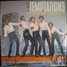 Discos de vinilo: THE TEMPTATIONS – SURFACE THRILLS . Lote 98742383
