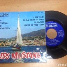 Discos de vinilo: EP LOS MUSTANG XVI FESTIVAL DE SANREMO/ LA VIDA ES ASI/UNA CASA ENCIMA DEL MUNDO/EN UNA FLOR/NINGUNO. Lote 98744715