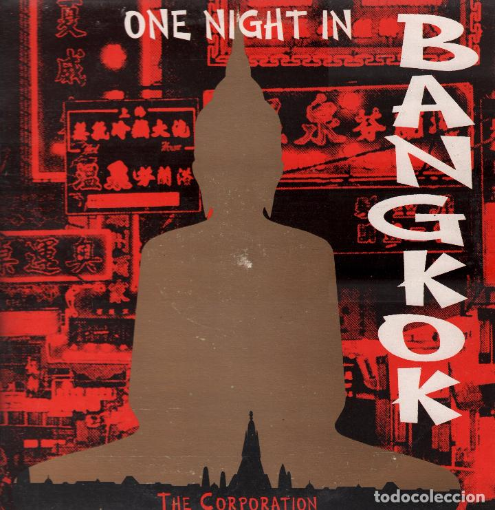 THE CORPORATION - ONE NIGHT IN BANGKOK / LP MAXISINGLE MAX MUSIC DE 1993 RF-3966 (Música - Discos de Vinilo - Maxi Singles - Pop - Rock Internacional de los 70)