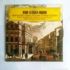 Discos de vinilo: GIUSEPPE VERDI. COROS DE OPERA. CLAUDIO ABBADO. DEUTSCHE GRAMMOPHON. TDKDA19. Lote 98766931