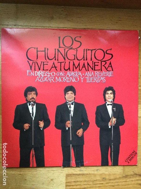 LOS CHUNGUITOS - VIVE A TU MANERA - EN DIRECTO (2XLP, ALBUM) (Música - Discos - LP Vinilo - Grupos Españoles de los 70 y 80)