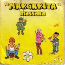Discos de vinilo: MASSARA-MARGARITA SINGLE EDITADO POR MOVIEPLAY EN 1979 SPAIN. Lote 98808579
