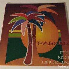 Discos de vinilo: PARKER - IT'S NOT UNUSUAL. Lote 98814467