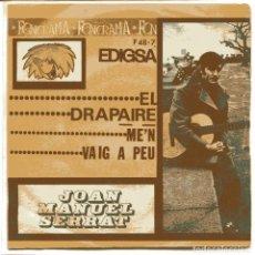 Dischi in vinile: JOAN MANUEL SERRAT / EL DRAPAIRE / ME'N VA IG A PEU (SINGLE PROMO 1964 EDICION FONORAMA). Lote 98825747