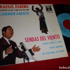 Dischi in vinile: RAFAEL FARINA SENDAS DEL VIENTO/ALMERIA QUIENTE TE VIERA/VIRGEN MARINERA/+1 7'' EP 1964 EMI-ODEON. Lote 98853163