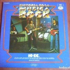 Discos de vinilo: HISTORIA DE LA MUSICA ROCK Nº 32: 10 CC. *IMPECABLE*. Lote 98853255