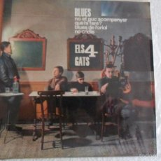 Discos de vinilo: ELS 4 GATS - BLUES + 3 EP 1964. Lote 98856479