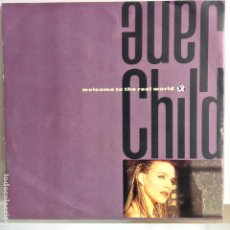 Discos de vinilo: JANE CHILD - WELCOME TO THE REAL WORLD / DON´T WANNA FALL IN LOVE - NUEVO ALEMAN. Lote 98861663